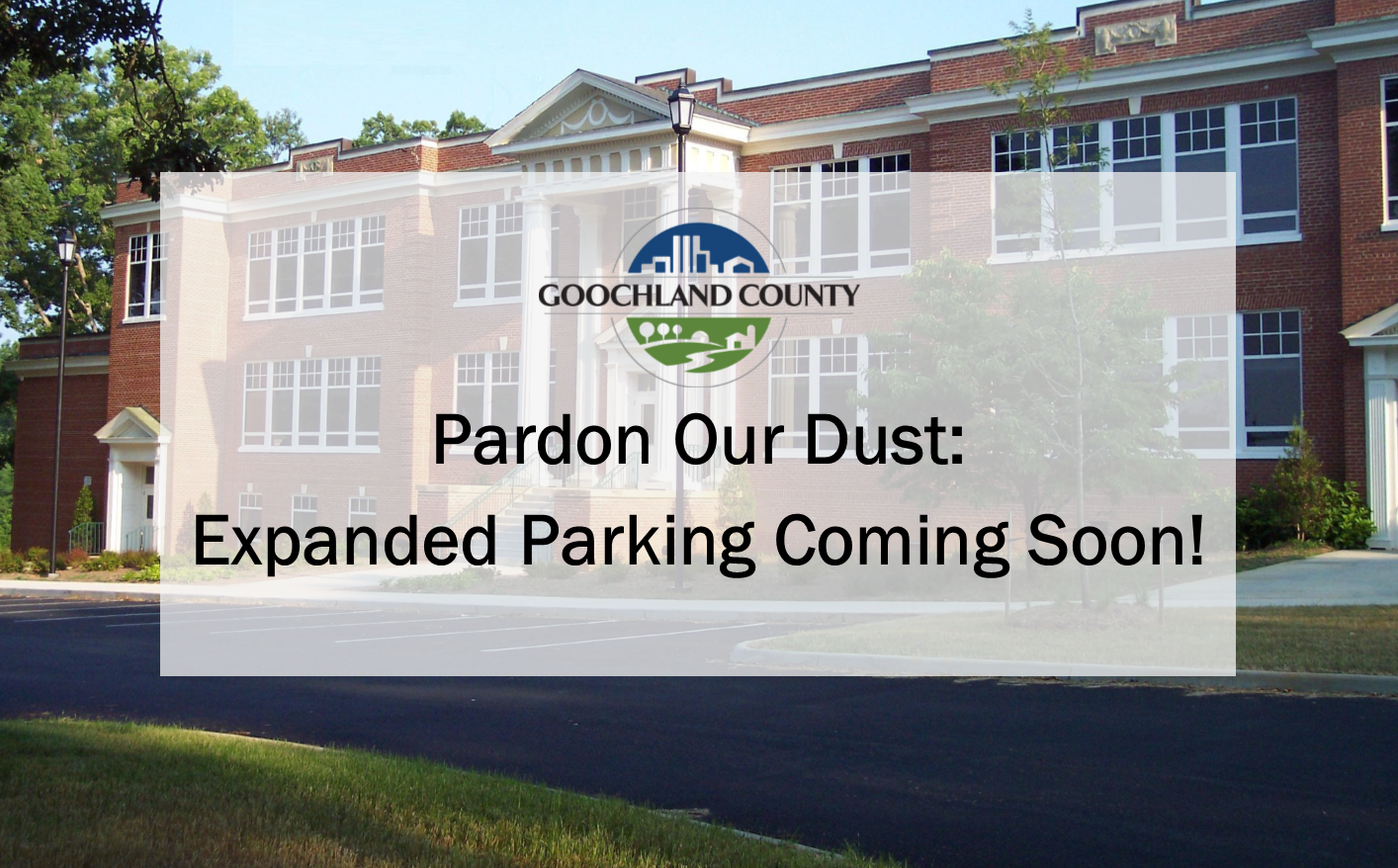 Admin Parking Lot - Pardon Our Dust