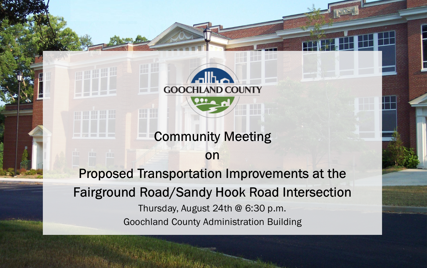 Goochland Community Meeting - Fairground Road-Sandy Hook Road Intersection