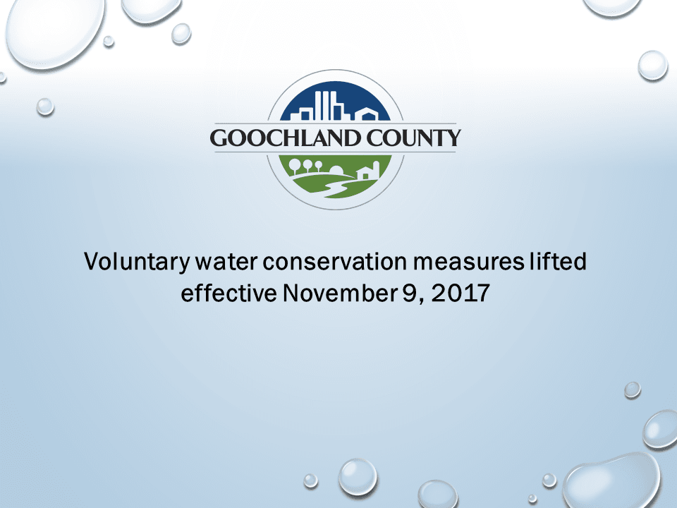 Goochland County - Voluntary Water Conservation Measures - Lifted