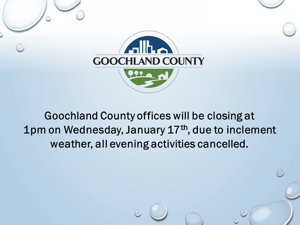 Goochland County - Weather Event - January 17th