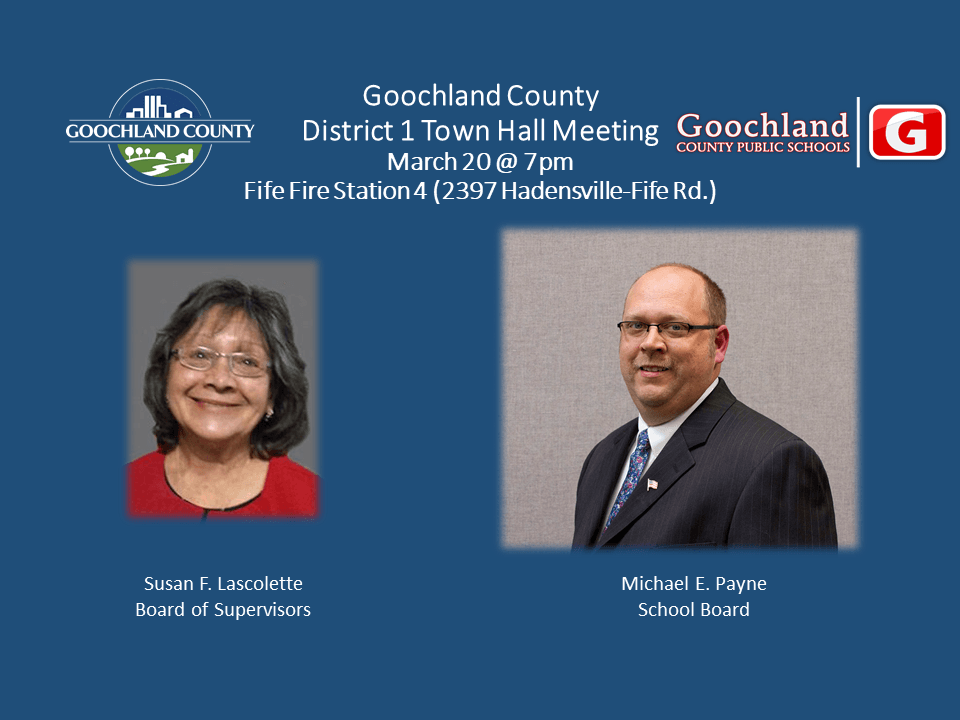 Goochland - D1 March 2018 Town Hall mtg