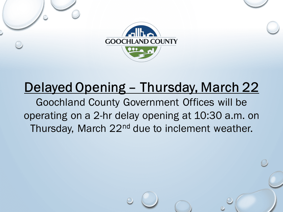 Goochland County - Delayed Opening - March 22