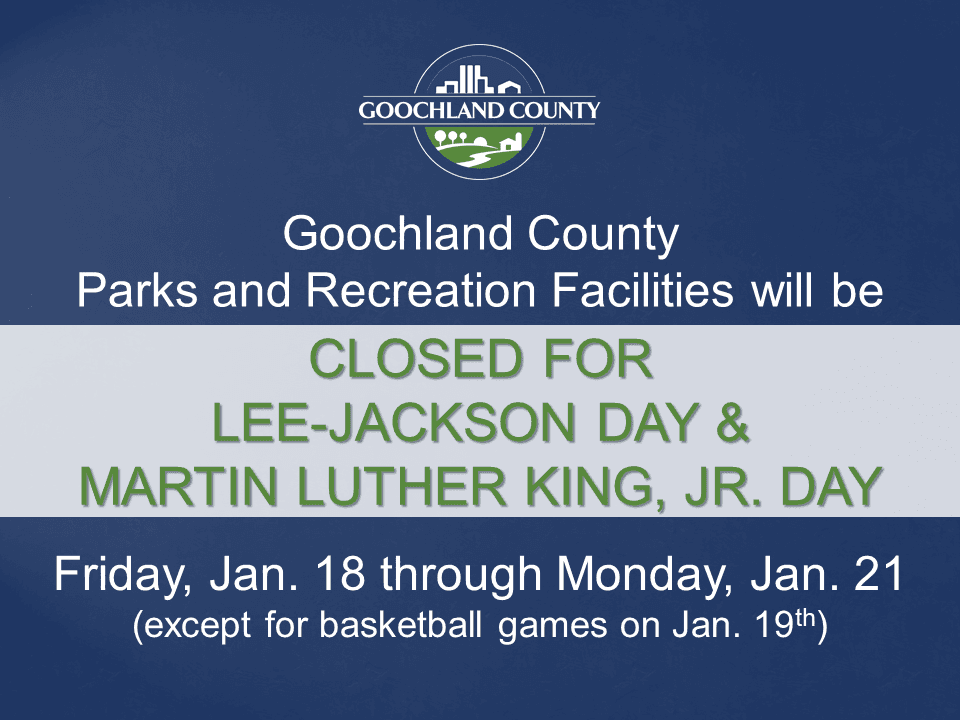 Goochland County - Parks and Rec - Lee Jackson and Martin Luther King Holiday