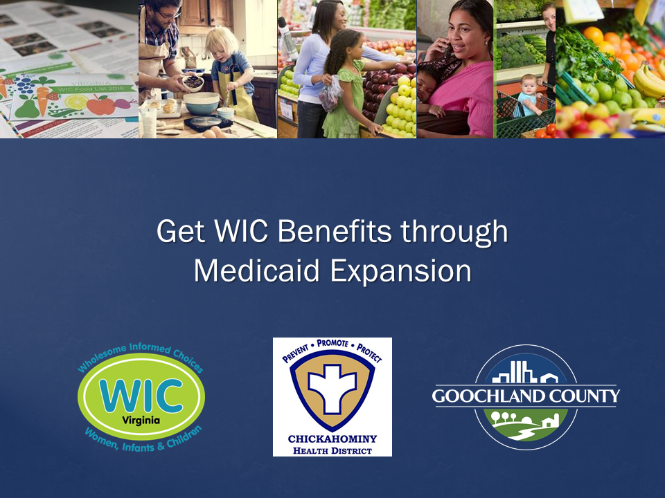 Goochland County - WIC Benefits through Medicaid Expansion