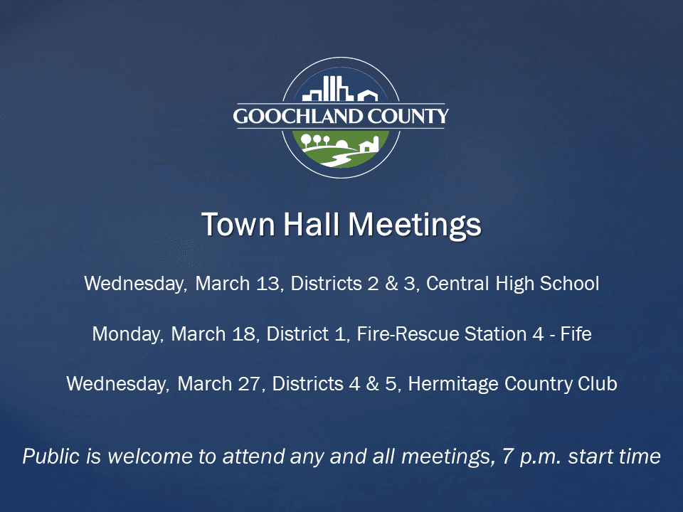 Goochland March - 2019 Town Hall Mtgs