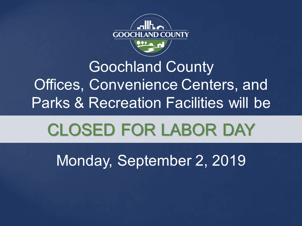 Goochland - Labor Day holiday 2019