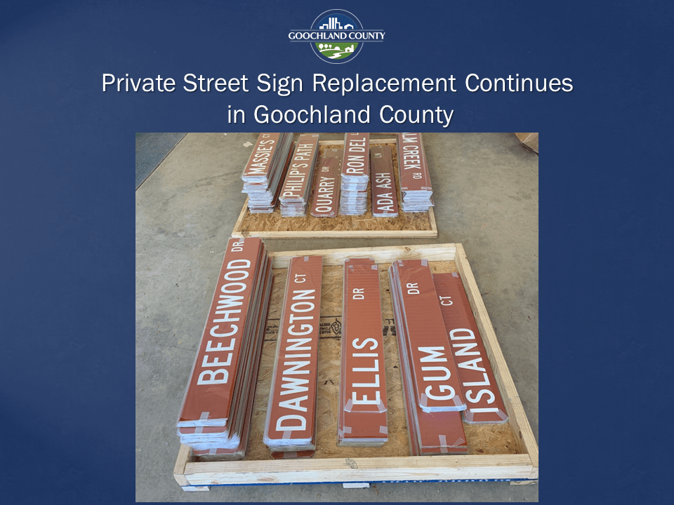 Goochland County - Private Street Sign Replacement Continues