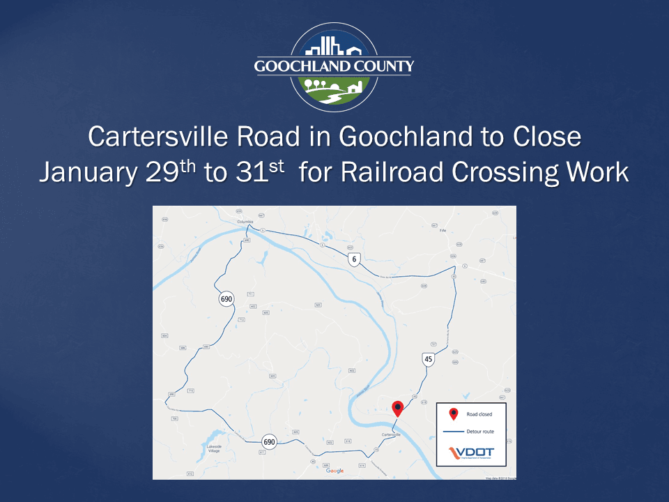 Goochland - Cartersville Road Railroad Crossing Work January 29 - 31 2020