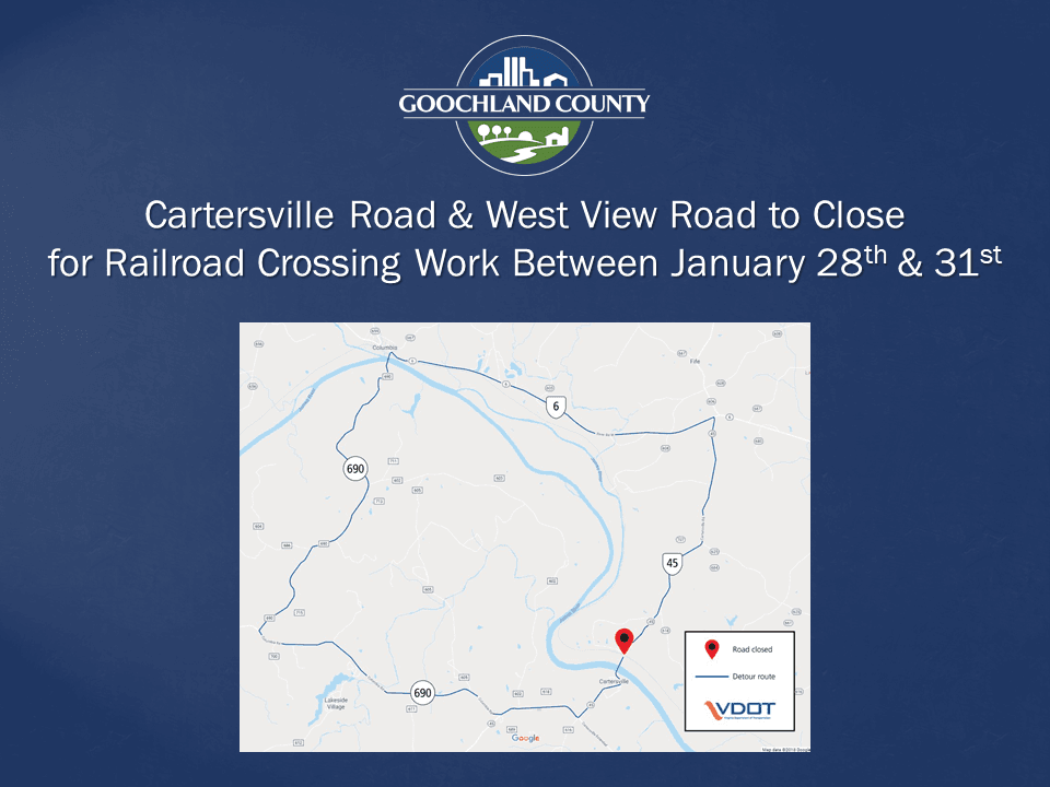 Goochland - Cartersville and West View Road Railroad Crossing Work January 28 - 31 2020