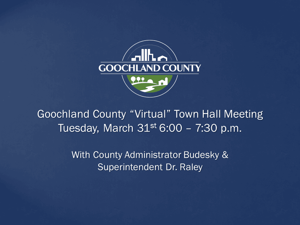 Goochland County Virtual Town Hall Meeting - March 31st