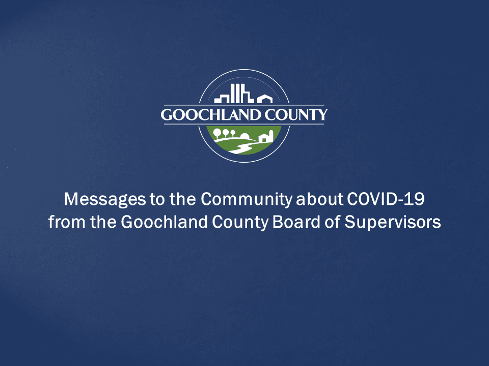Goochland County - BOS Messages on COVID-19