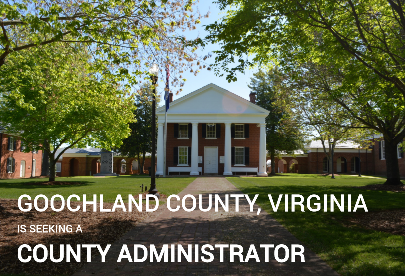 Goochland County Seeking a New County Administrator 2020