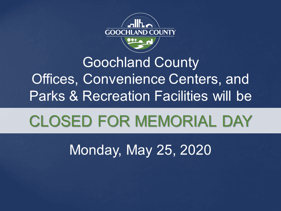 Goochland - Memorial Day holiday 2020
