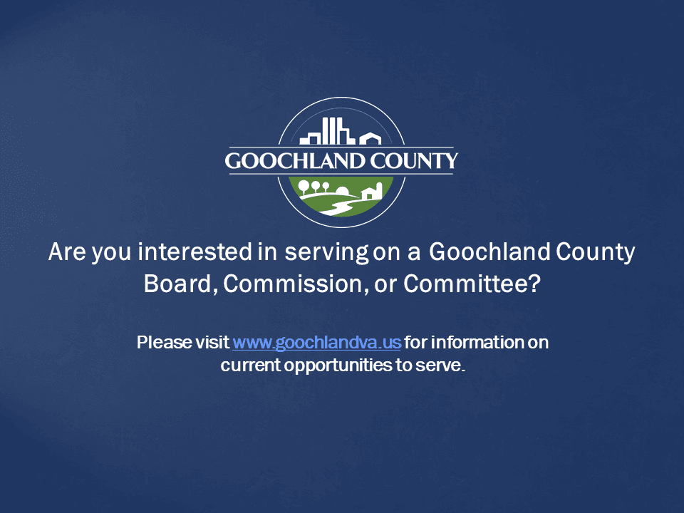 Goochland County - Goochland County Boards Commissions Committee July 2020 Vacancies