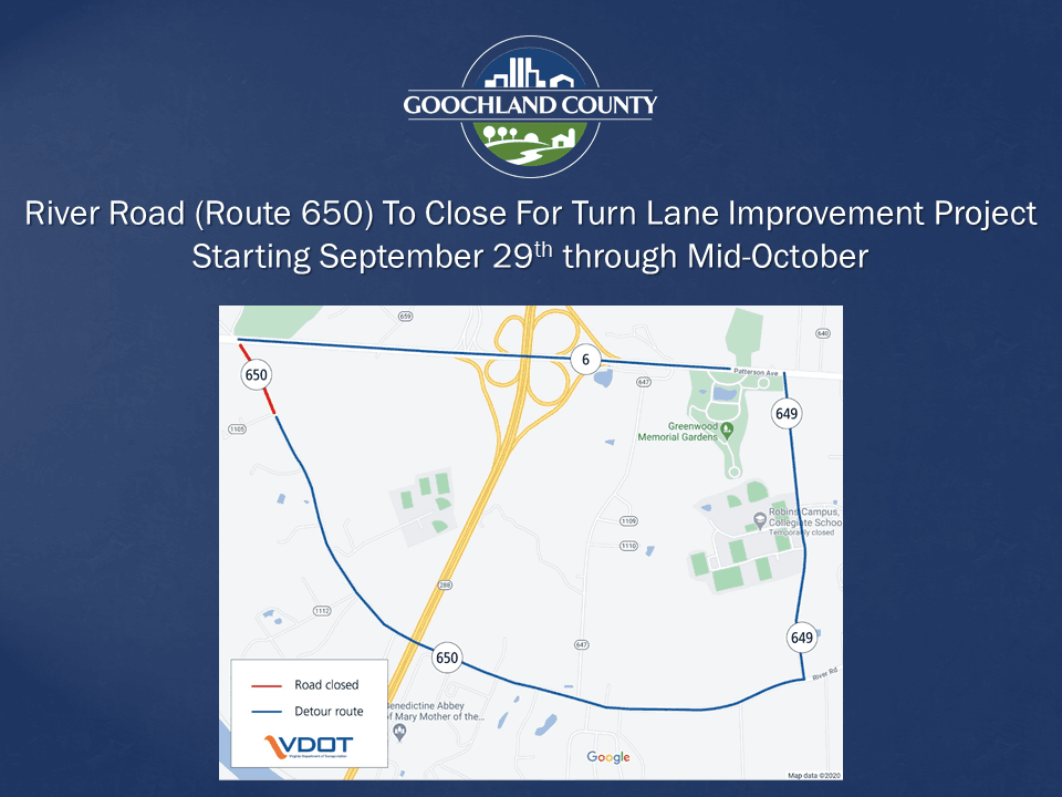 Goochland - River Road Rt 650 - Road Closure September 29 to Mid-October 2020