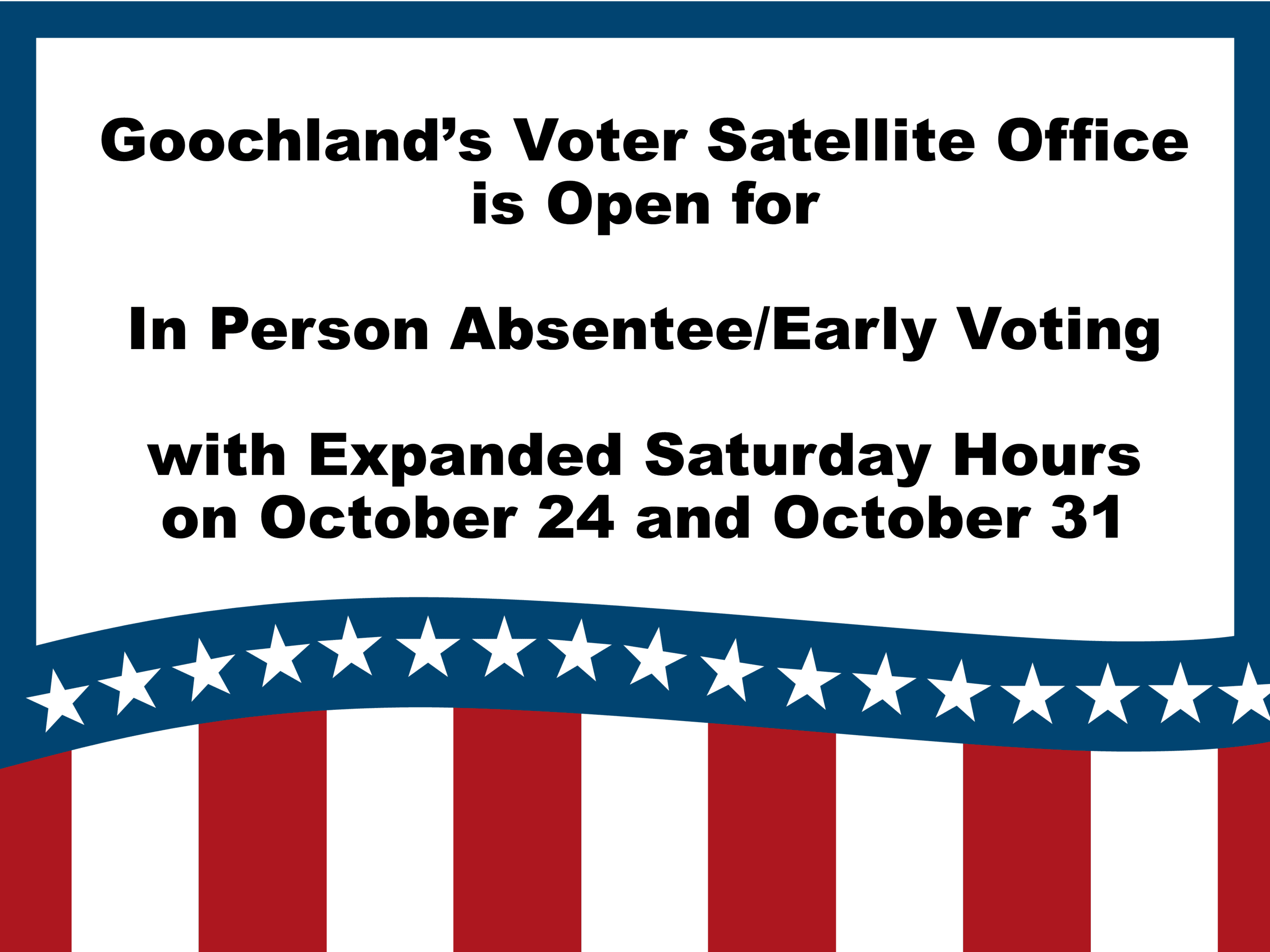 Voting Signs 2020 - Expanded Saturday Hours