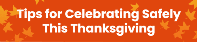 Tips for Celebrating Safely This Thanksgiving