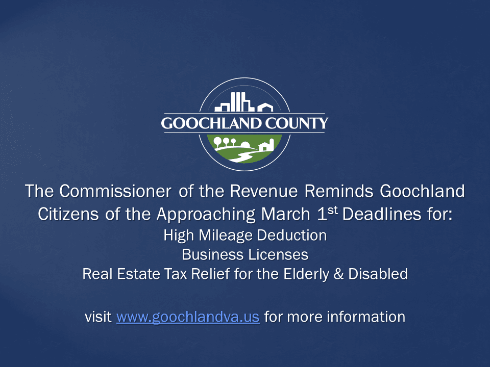 Goochland County - Commissioner of the Revenue Reminds Citizens of March 1st Deadline Approaching